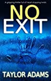 #6: NO EXIT a gripping thriller full of heart-stopping twists