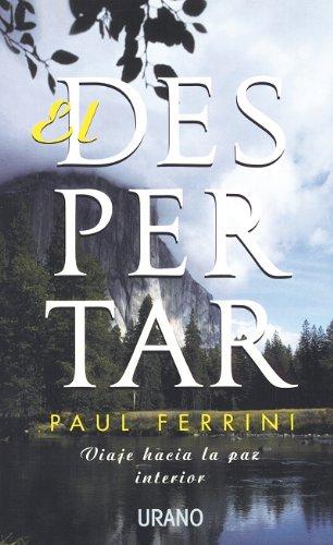 Descargar Libro El despertar (Crecimiento personal) de Paul Ferrini