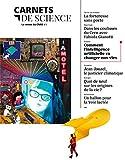 Carnets de science - Tome 3 La revue du CNRS