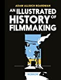 #8: An Illustrated History of Filmmaking