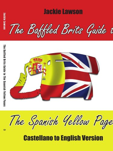 the-baffled-brits-guide-to-the-spanish-yellow-pages-castellano-to-english-version