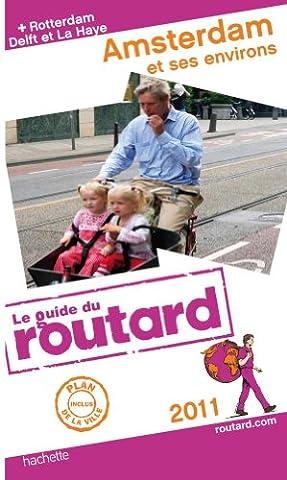Guide du Routard Amsterdam et ses environs 2011
