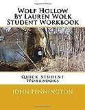 Wolf Hollow By Lauren Wolk Student Workbook: Quick Student Workbooks