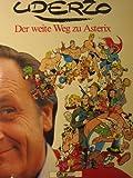 Der weite Weg zu Asterix
