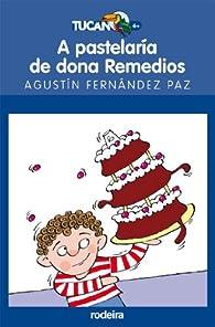 A Pastelaría de Dona Remedios par Agustín Fernandez Paz