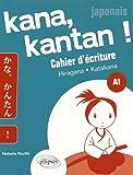 Kana Kantan Cahier d'Écriture Hiragna Katakana Japonais A1