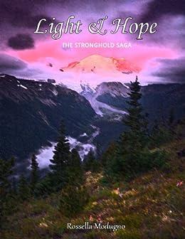 Light & Hope (The Stronghold Saga Vol. 1) di [Modugno, Rossella]