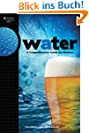 Water: A Comprehensive Guide for Brew...