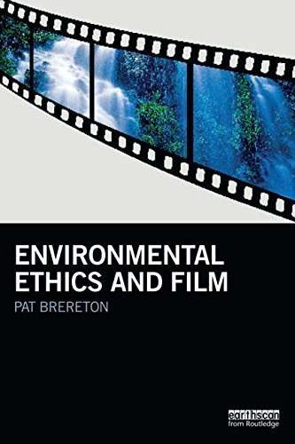 Environmental Ethics and Film (Routledge Studies in Environmental Communication and Media) by Pat Brereton (2015-09-19)