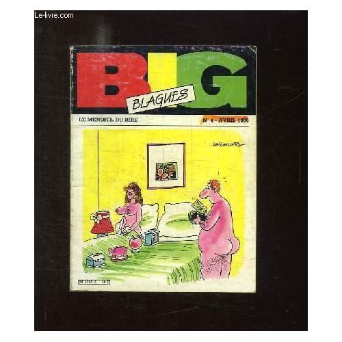 BIG BLAGUES N° 4 AVRIL 1986.