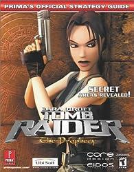 Lara Croft Tomb Raider: The Prophecy: Prima's Official Strategy Guide (Prima's Official Strategy Guides)