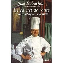 Le carnet de route d'un compagnon cuisinier