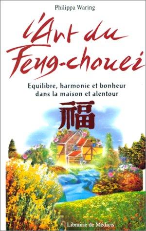 L'art du Feng Chouei