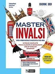 Master INVALSI. Verso la prova nazionale di inglese per la terza media. 8 prove complete, use of English, gram