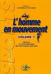 L'homme en mouvement : Tome 1