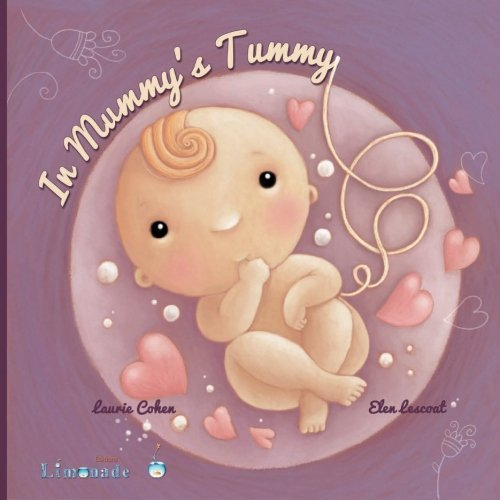 In Mummy's Tummy: When Baby is in Mummy's tummy