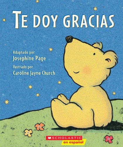 Te Doy Gracias: (Spanish Language Edition of Thank You Prayer) por Josephine Page