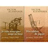 Journal (1933-1945 ; coffret deux tomes) - Mes soldats de papier 1933-1941 - Je veux témoigner jusqu'au bout 1942-1945.