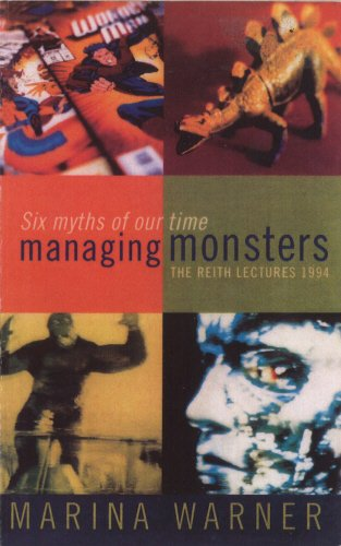 managing-monsters-six-myths-of-our-time-the-1994-reith-lectures