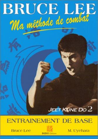 Ma méthode de combat, Jeet Kune Do 2. Entraînement de bas