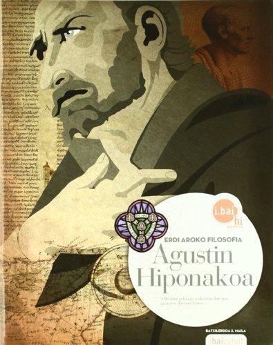 Agustin Hiponakoa -DBHO 2-: Erdi Aroko Filosofia (i.bai hi)