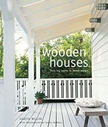 Wooden Houses: From Log Cabins to Beach Houses