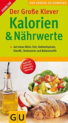 Kalorien & Nährwerte 2008/09, Der Große Klever (GU Großer Kompass Gesundheit)