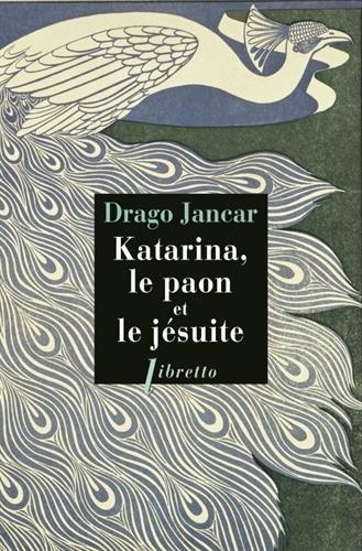 Katarina, le paon et le jsuite