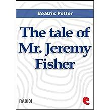 The Tale of Mr. Jeremy Fisher (Radici)