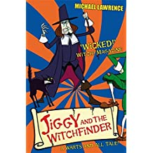 Jiggy's Genes: Jiggy and the Witchfinder: Book 3 (Jiggy McCue)