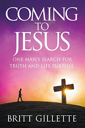 coming-to-jesus-one-mans-search-for-truth-and-life-purpose
