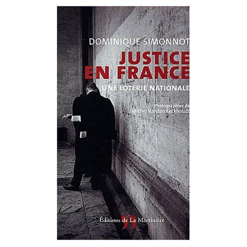 Justice en France : Une loterie nationale