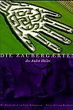 Die Zaubergärten des Andre Heller. Sonderausgabe - André Heller
