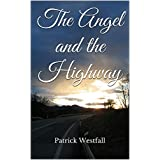 The Angel and the Highway (English Edition)