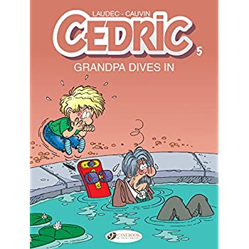 Cedric - tome 5 Grandpa Dives in (05)