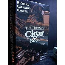The Ultimate Cigar Book by Richard Carleton Hacker (October 19,1996)