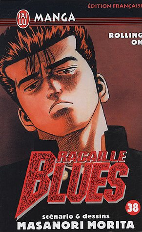 Racaille Blues, Tome 38 : Rolling on