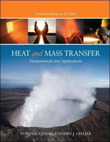 Heat and Mass Transfer (Asia Adaptation) by Cengel, Yunus A., Ghajar, Afshin J. (2011) Paperback