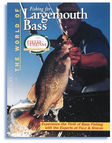 the-world-of-fishing-for-largemouth-bass-field-stream