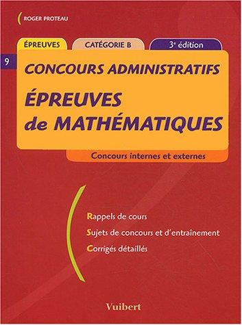 Epreuves de mathémathiques, concours administratifs catégorie B
