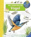 Wir entdecken die Vögel (Wieso? Weshalb? Warum?, Band 51)