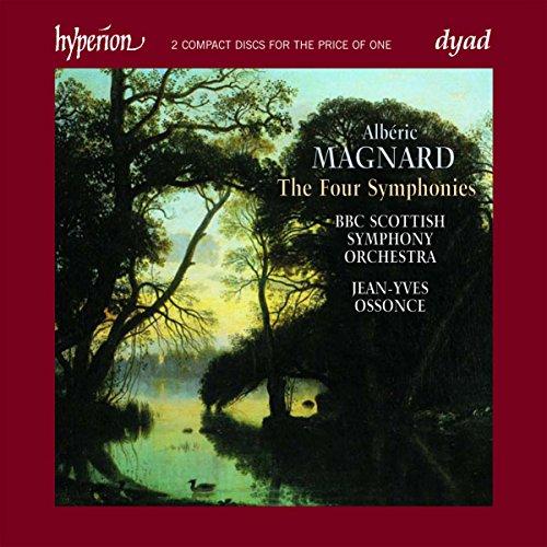 Alberic Magnard: Die Sinfonien -