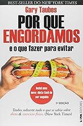 Por que Engordamos: E o que Fazer Para Evitar (Em Portuguese do Brasil)