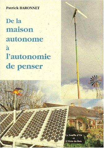 De la maison autonome à l'autonomie de penser
