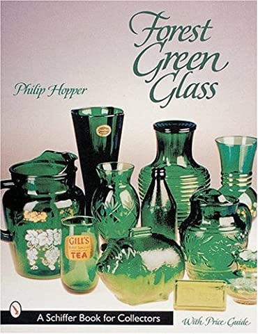 Forest Green Glass (Schiffer Book for