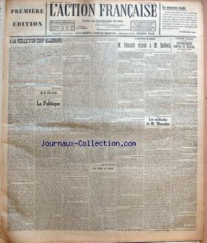 ACTION FRANCAISE (L') [No 196] du 16/07/1923 - LE MAUVAIS TRAITE PAR M. POINCARE - A LA VEILLE D'UN COUP ALLEMAND PAR LEON DAUDET - ECHOS - LA POLITIQUE - MARTY - L'ALLEMAGNE ET LA REVOLUTION - DE VANDEPUTTE A LORGERIL - LE DESAVEU DES DOCUMENTS VERTS PAR CHARLES MAURRAS - PRISE D'ARMES AUX INVALIDES - LE DISCOURS DE SENLIS - M. POINCARE REPOND A M. BALDWIN - LES METHODES DE M. MUSSOLINI PAR J. B. - L'ECONOMIE NOUVELLE - LES POLITICIENS CONTRE LE TRAVAIL PAR GEORGES VALOIS
