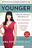 #8: Younger: A Breakthrough Program to Reset Your Genes, Reverse Aging, and Turn Back the Clock 10 Years