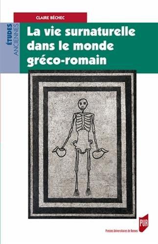 Laviesurnaturelledanslemondegréco-romain
