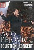 ACO PEJOVIC - Solisticki koncert, 1. oktobar 2010 – Hala Pionir