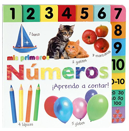 Mis primeros numeros / My First Numbers: Aprendo a Contar / Let's Get Counting!